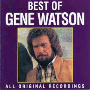 BEST OF GENE WATSON