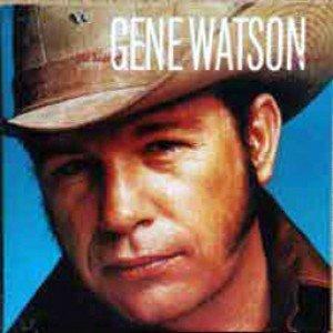 THE BEST OF GENE WATSON VOL. 2