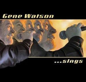 GENE WATSON….. SINGS