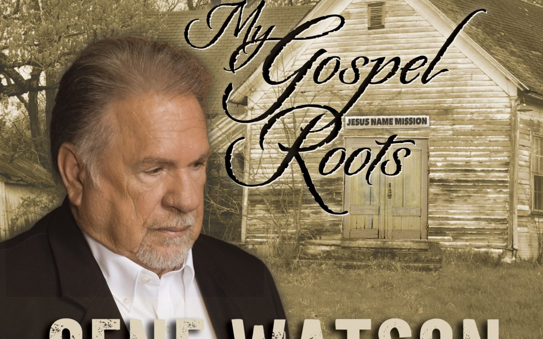 Order the new Gospel CD from Gene Watson today!